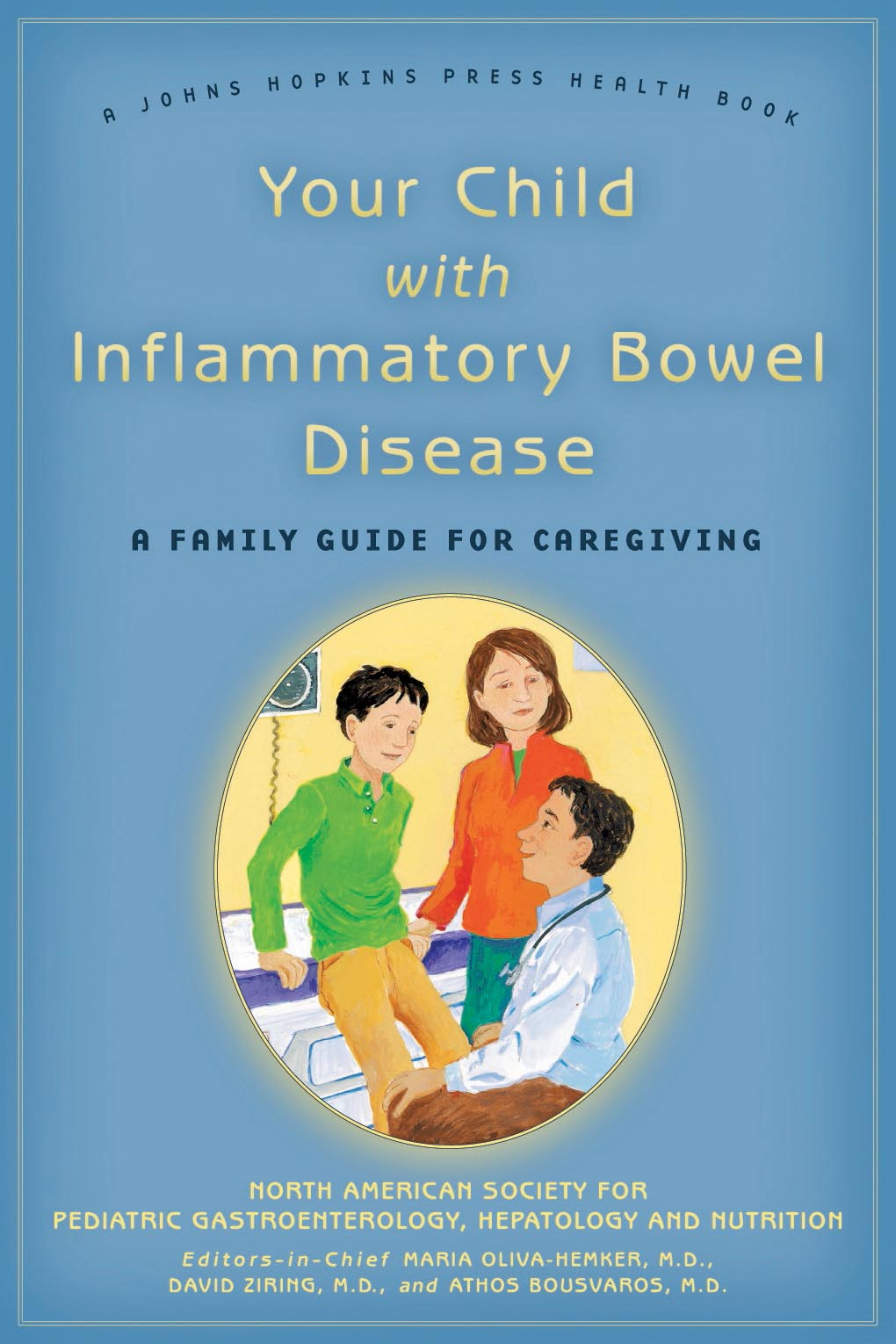 Your Child with Inflammatory Bowel Disease – A Family Guide for Caregiving family caregiving in the new normal