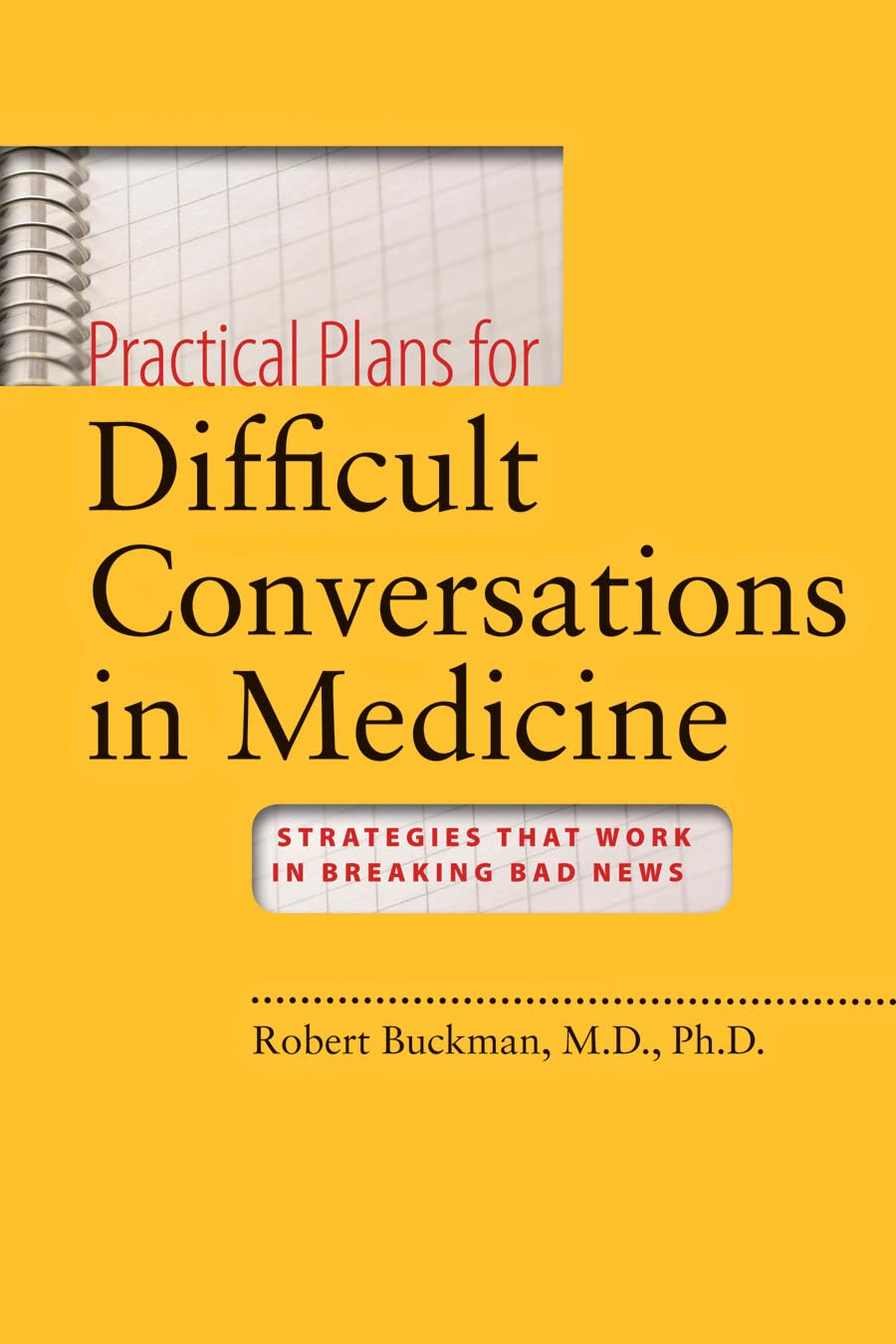 Practical Plans for Difficult Conversations in Medicine – Strategies That Work in Breaking Bad News diamond good news bad news cloth
