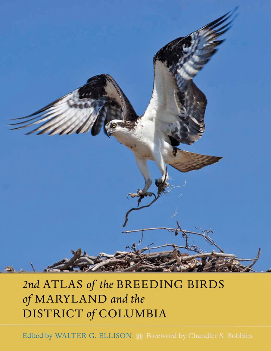 Second Atlas of the Breeding Birds of Maryland and the District of Columbia the war of 1812 in the chesapeake – a reference guide to historic sites in maryland virginia and the district of columbia