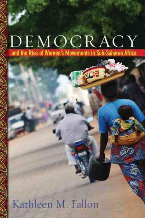 Democracy and the Rise of Women?s Movements in Sub–Saharan Africa