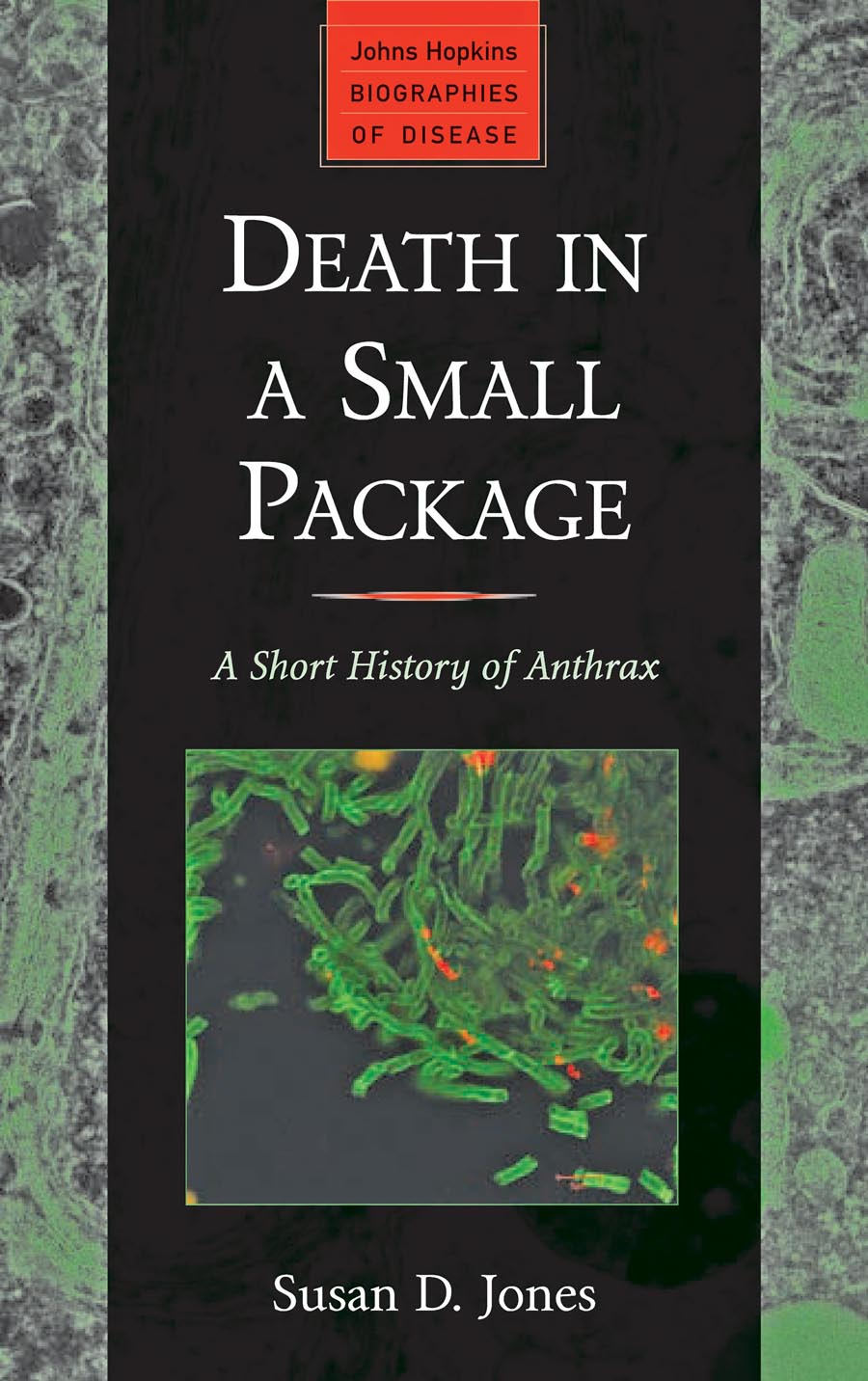 "Death in a Small Package – A Short History of Anthrax freedom a documentary history of emancipation 1861a€""1867 2 volume set"