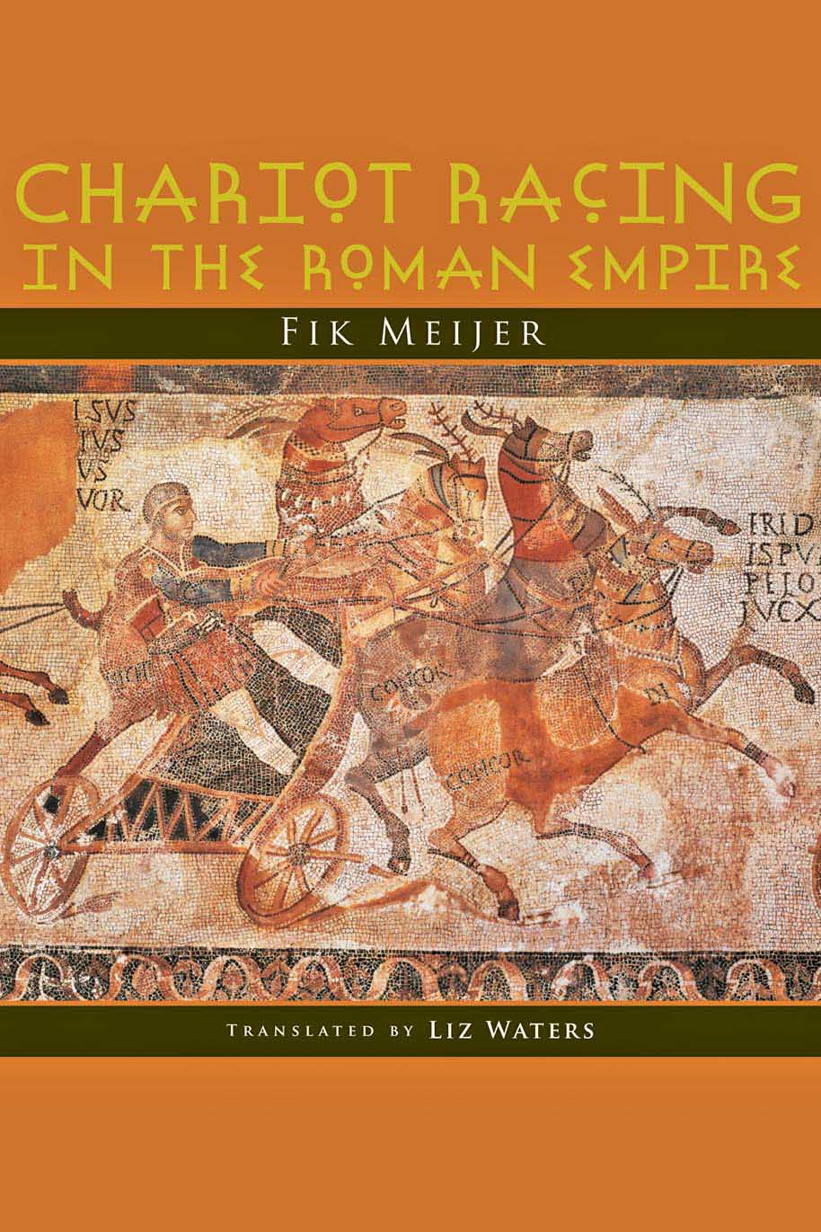 Chariot Racing in the Roman Empire chariot
