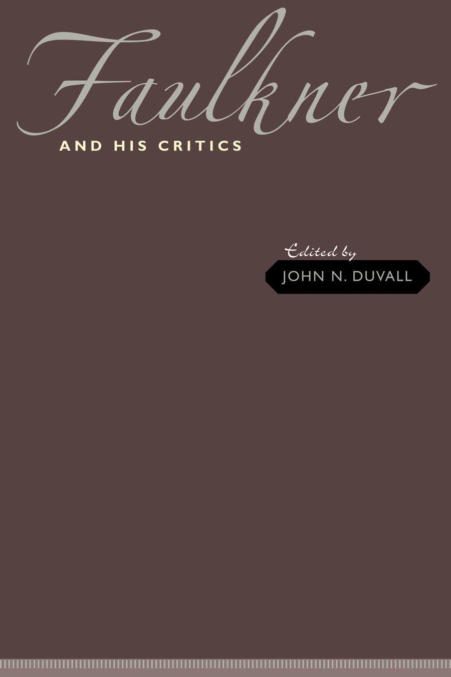 Faulkner and His Critics
