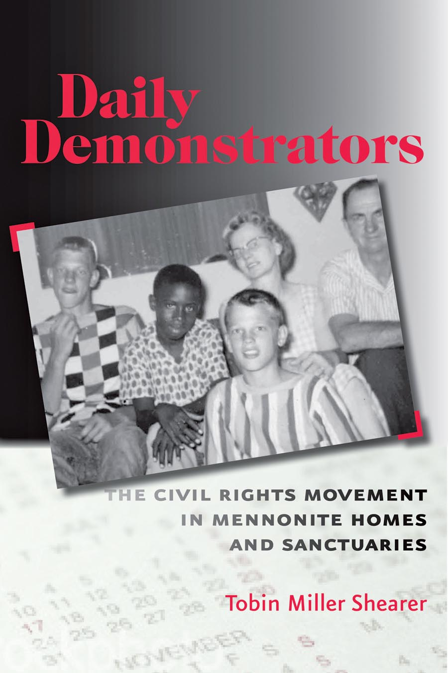 Daily Demonstrators – The Civil Rights Movement in Mennonite Homes and Sanctuaries victorian america and the civil war