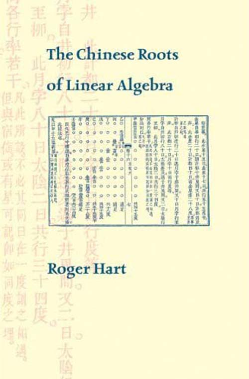 The Chinese Roots of Linear Algebra supplementary notes in linear algebra