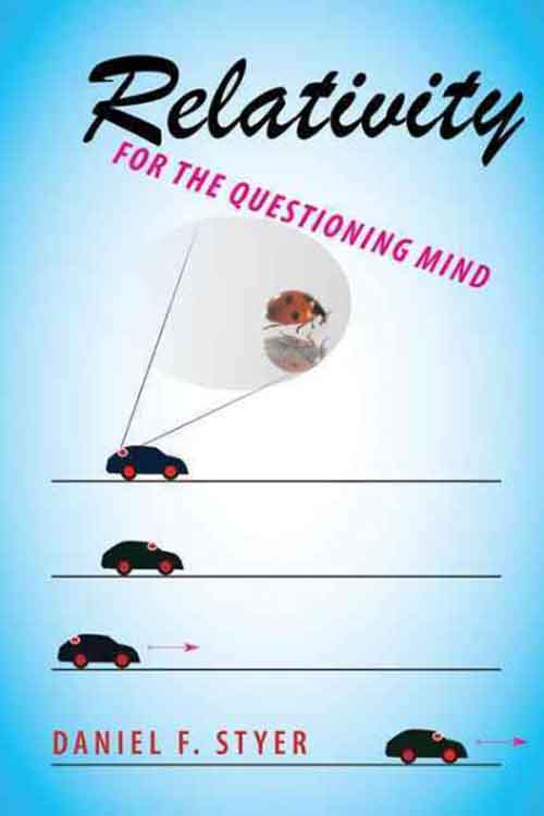 Relativity for the Questioning Mind the troubled mind