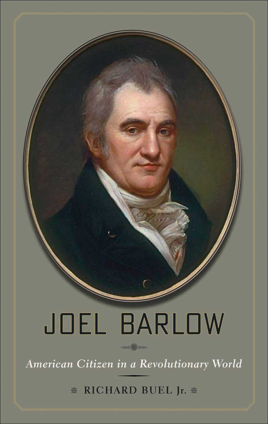 Joel Barlow – American Citizen in a Revolutionary World кеды bellamica bellamica be058awrvd29