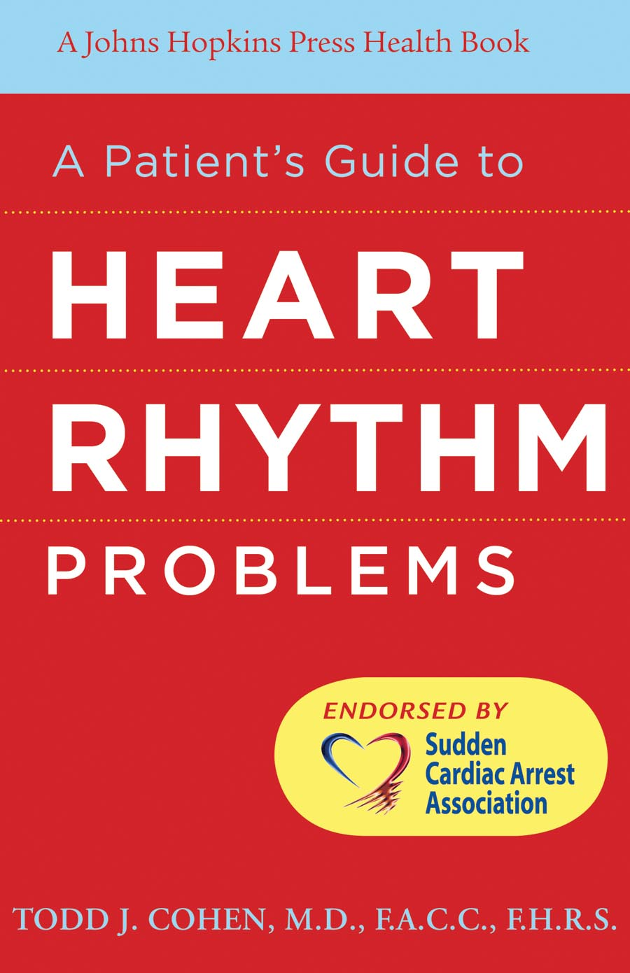 A Patient?s Guide to Heart Rhythm Problems srichander ramaswamy managing credit risk in corporate bond portfolios a practitioner s guide