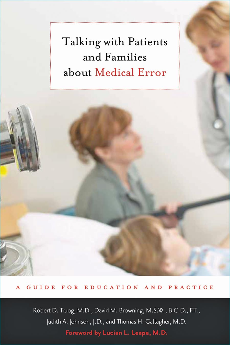 Talking with Patients and Families about Medical Error – A Guide for Education and Practice
