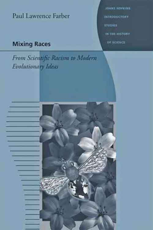 Mixing Races – From Scientific Racism to Modern Evolutionary Ideas evolutionary stable strategies