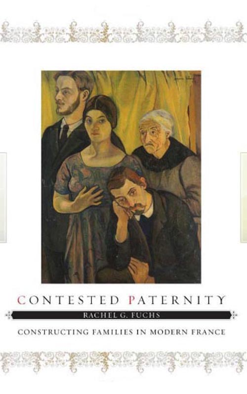 Contested Paternity – Constructing Families in Modern France
