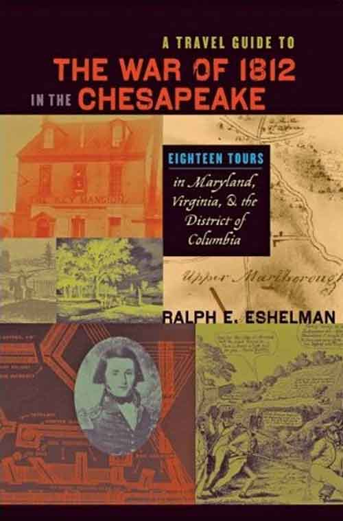 A Travel Guide to the War of 1812 in the Chesapeake – Eighteen Tours in Maryland, Virginia and the District of Columbia the lighthouses of the chesapeake page 6