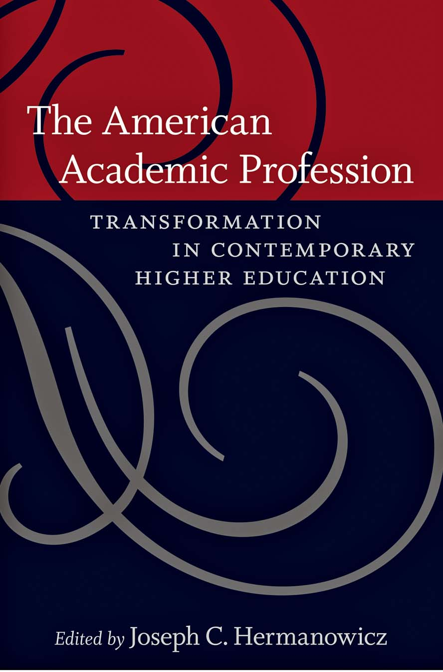 The American Academic Profession – Transformation in Contemporary Higher Education self and sensibility in contemporary american poetry