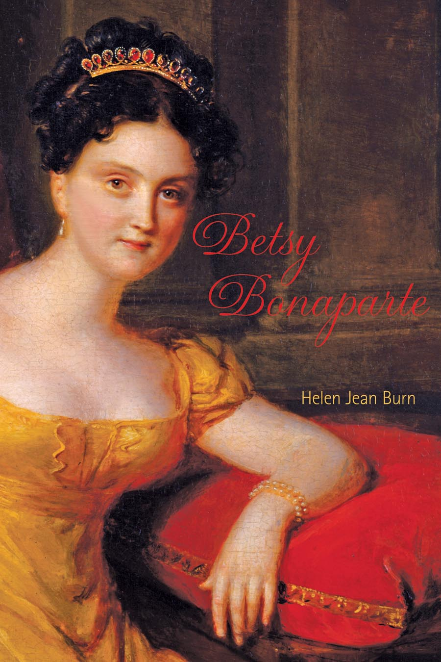 Betsy Bonaparte – The Belle of Baltimore maniates belle kanaris penny of top hill trail