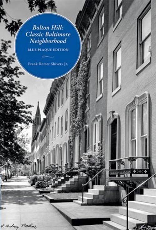 Bolton Hill – Classic Baltimore Neighborhood: Blue Plaque Edition