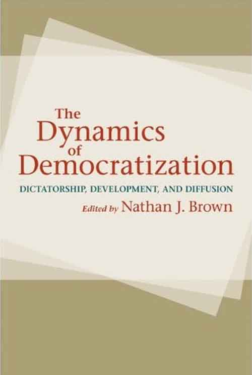 The Dynamics of Democratization – Dictatorship, Development, and Diffusion