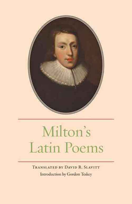 Milton?s Latin Poems goodwin daisy nation s favourite love poems
