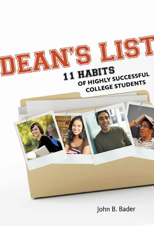 Dean?s List – Eleven Habits of Highly Successful College Students habits