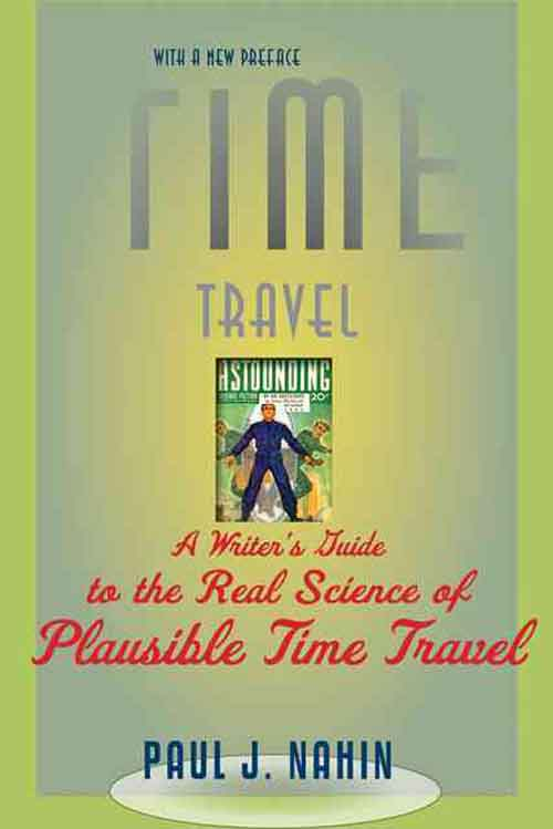 Time Travel – A Writer?s Guide to the Real Science  of Plausible Time Travel david buckham executive s guide to solvency ii