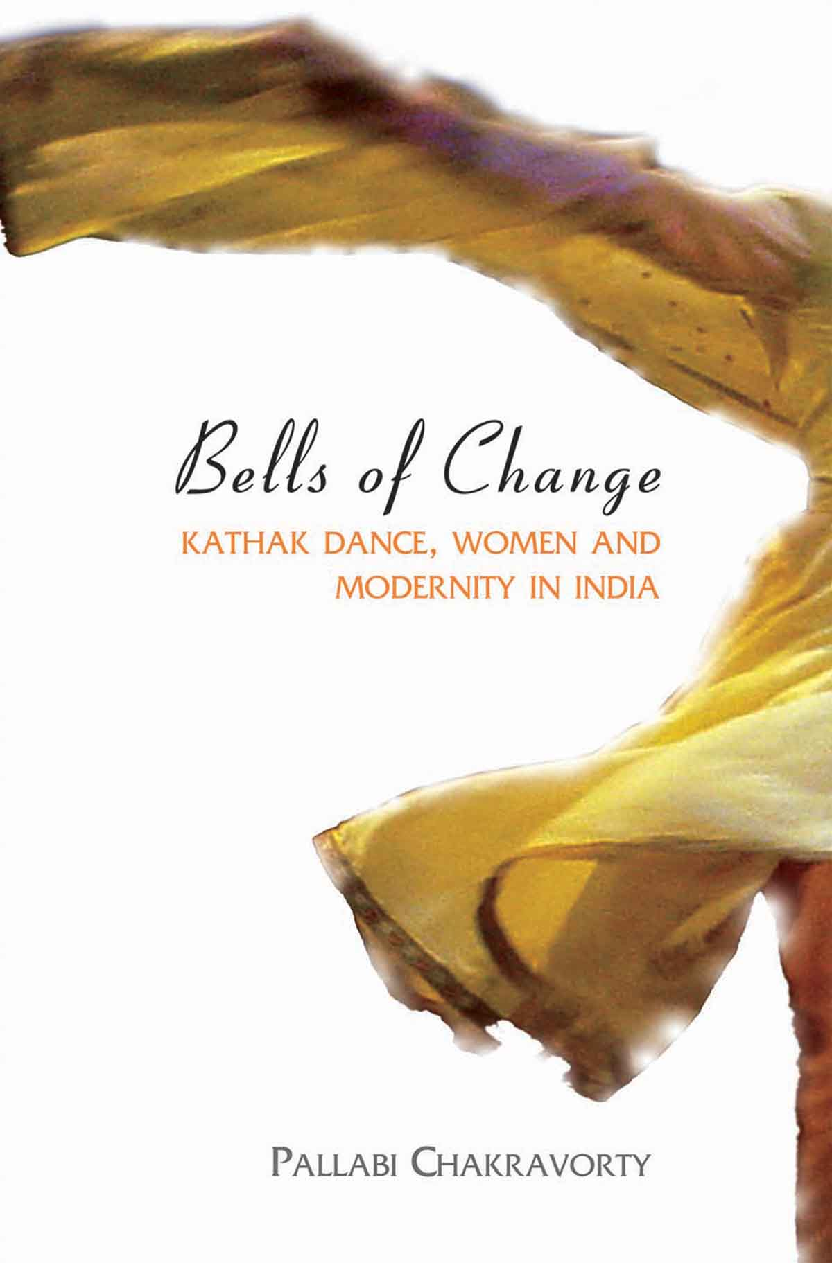 Bells of Change – Kathak Dance, Women and Modernity In India бумажник bags of india 603 2015