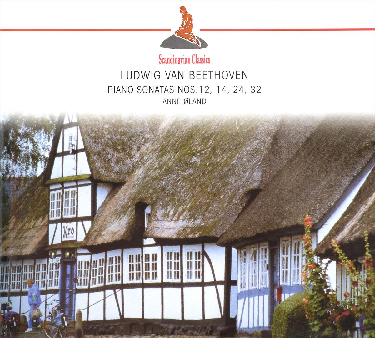 Scandinavian Classics. Anne Oland. Ludwig van Beethoven. Piano Sonatas Nos. 12, 14, 24, 32