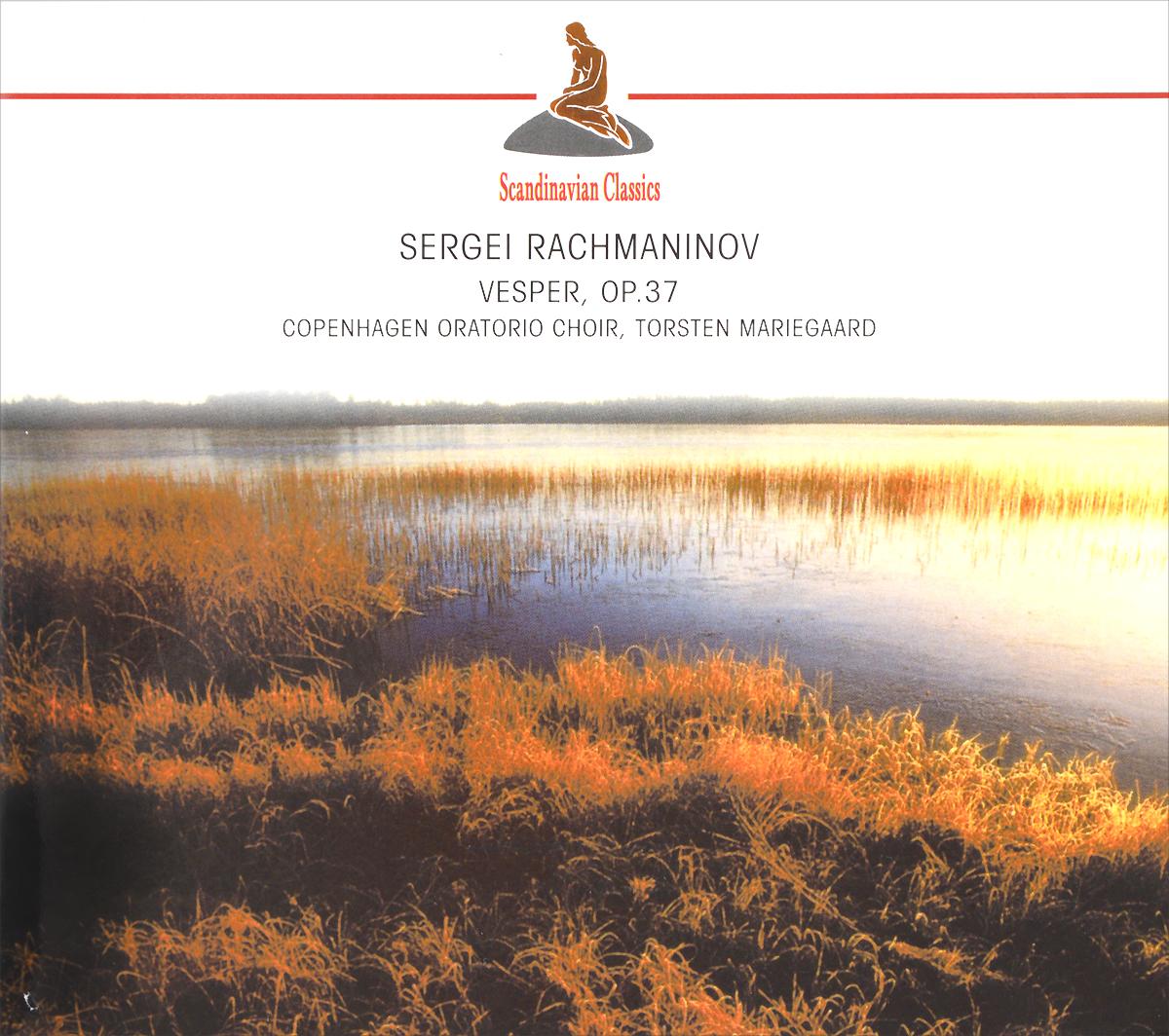 Torsten Mariegaard,Copenhagen Oratorio Choir Scandinavian Classics. Torsten Mariegaard. Sergei Rachmaninov. Vesper, Op. 37