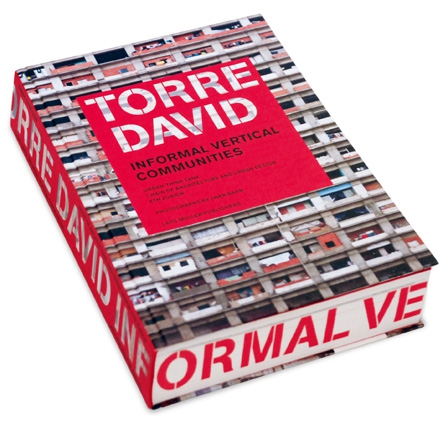 Torre David: Informal Vertical Communities david wiedemer the aftershock investor a crash course in staying afloat in a sinking economy