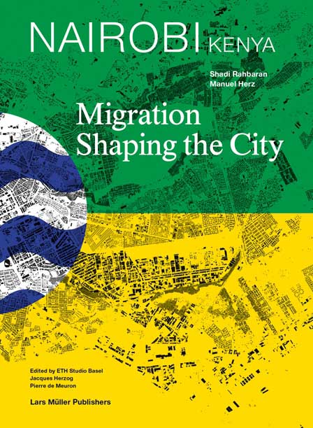 Nairobi: Migration Shaping the City international migration and development