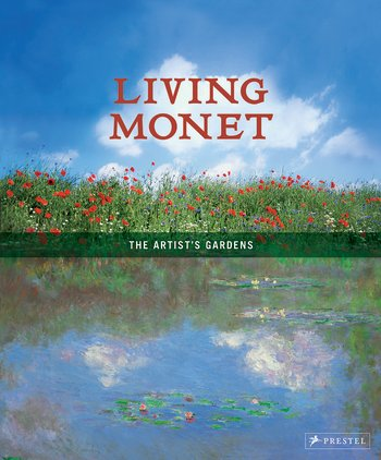 Living Monet: The Artist's Gardens