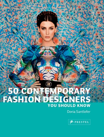 50 Contemporary Fashion Designers: You Should Know