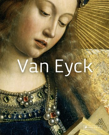 Van Eyck: Masters of Art ernst jan van prooye the netherlands 2028