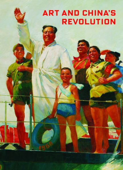 Art and China?s Revolution red china s cultural revolution