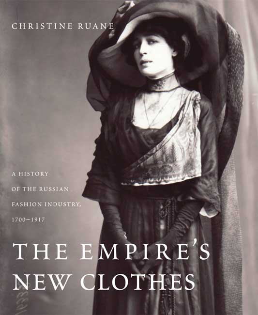 The Empire?s New Clothes – A History of the Russian Fashion Industry 1700–1917 коллектив авторов folk tales of the russian empire