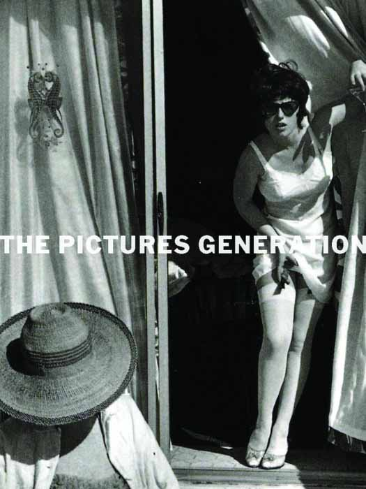 The Pictures Generation 1974 – 1984