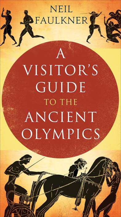 Visitor's Guide to the Ancient Olympics w craig reed the 7 secrets of neuron leadership what top military commanders neuroscientists and the ancient greeks teach us about inspiring teams