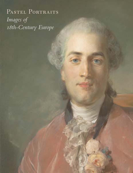 Pastel Portraits – Images of 18th–Century Europe portraits de regions