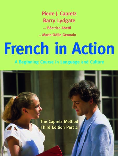 French in Action, Textbook, Part 2