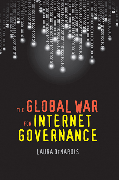 The Global War for Internet Governance corporate governance and firm value