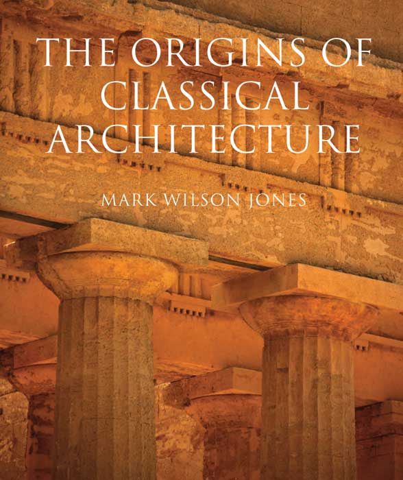 Origins of Classical Architecture greek iambic poetry – from the seventh to the fifth centuries bc l259 trans west greek