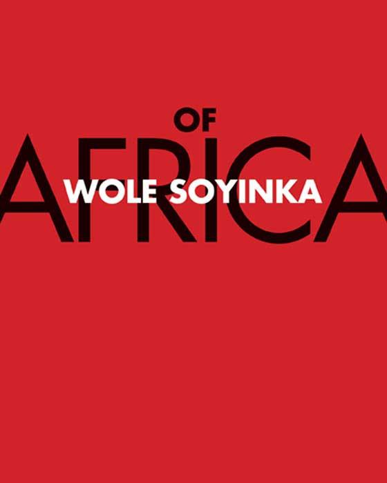Of Africa soyinka wole of africa