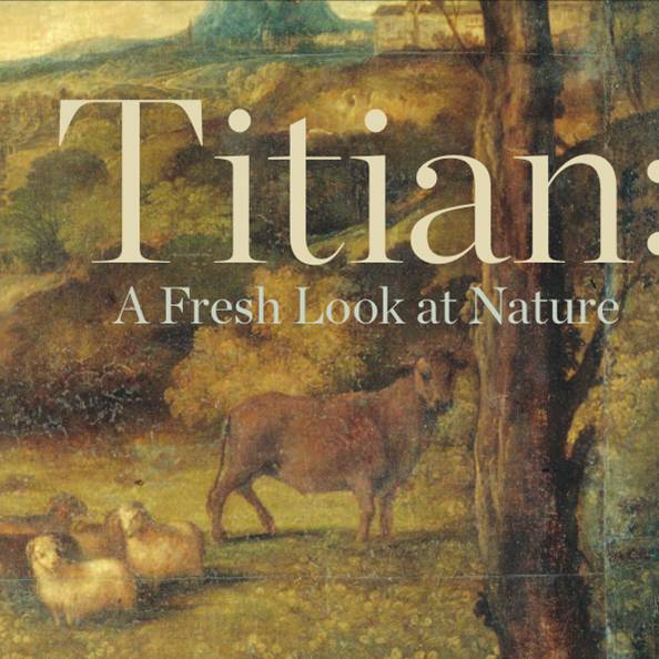 Titian - A Fresh Look at Nature titian a fresh look at nature