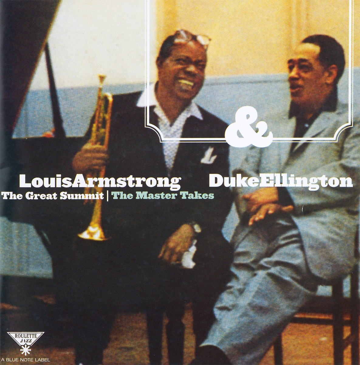 Луи Армстронг,Дюк Эллингтон Louis Armstrong & Duke Ellington. The Great Summit. The Master Takes каунт бэйси дюк эллингтон duke ellington count basie duke ellington meets count basie