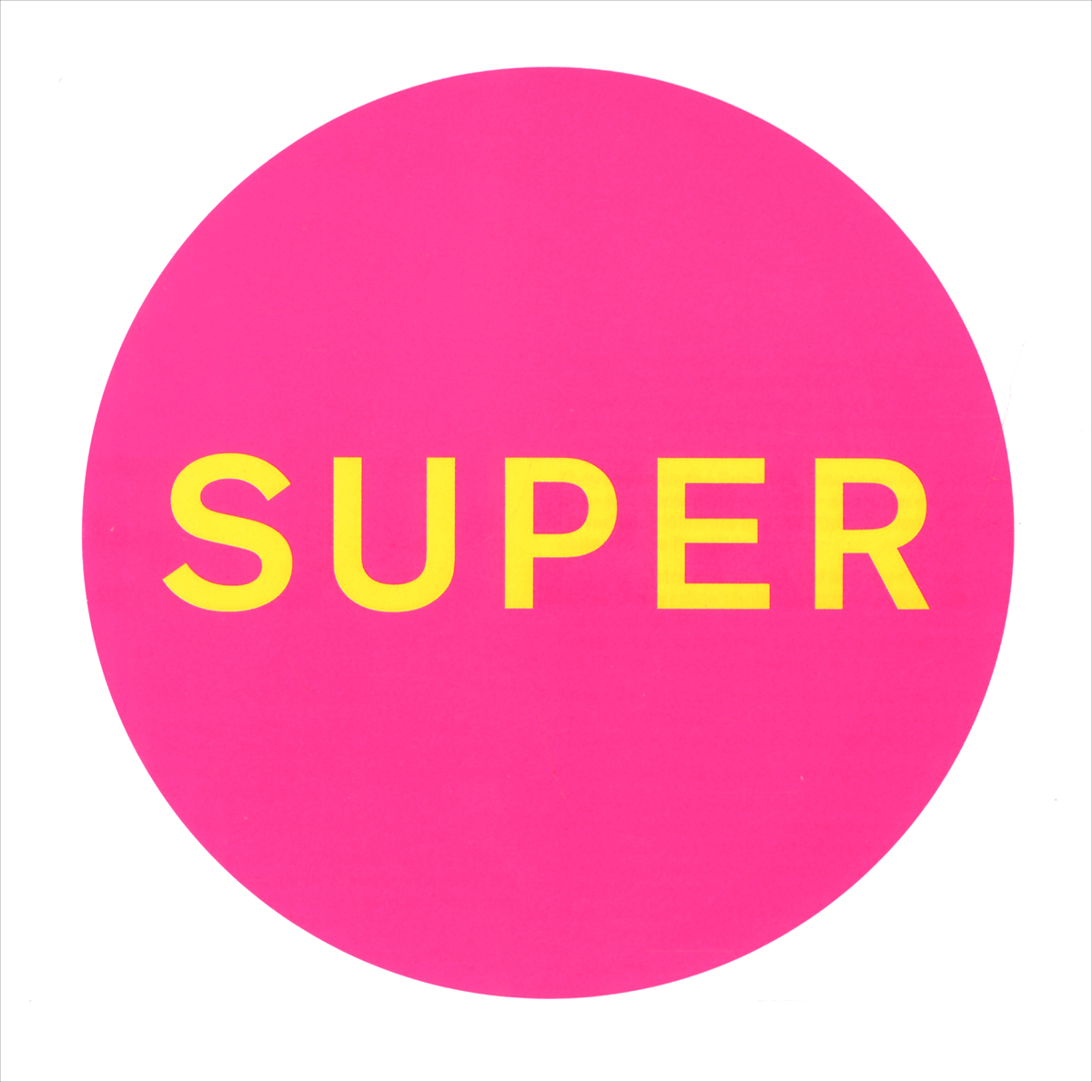 Pet Shop Boys Pet Shop Boys. Super