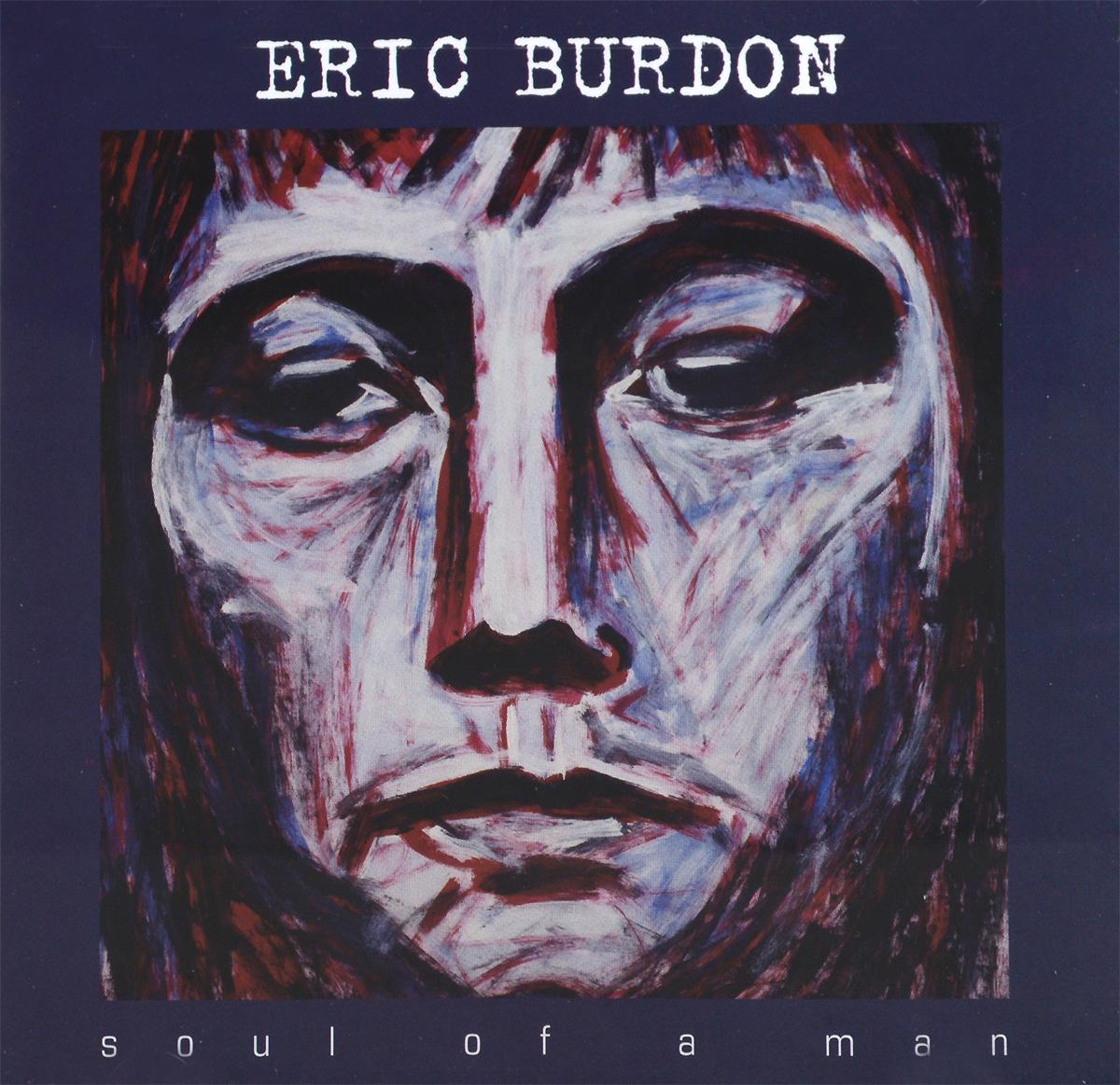 Eric Burdon. Soul Of A Man