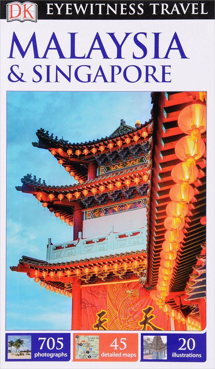 Eyewitness Travel Guide: Malaysia & Singapore atamjit singh pal paramjit kaur khinda and amarjit singh gill local drug delivery from concept to clinical applications
