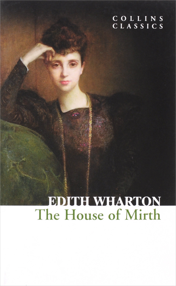 The House of Mirth the house of mirth
