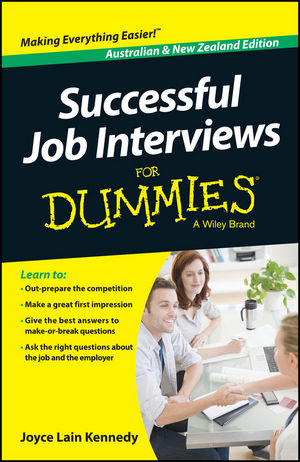 "Successful Job Interviews For Dummies ??"" Australia / NZ david loades the tudors for dummies"