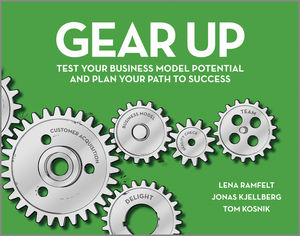 Gear Up: Test Your Business Model Potential and Plan Your Path to Success first insights into business workbook