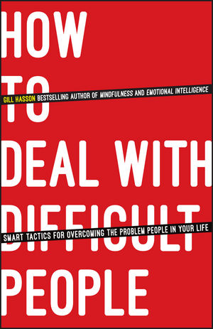 How To Deal With Difficult People: Smart Tactics for Overcoming the Problem People in Your Life overcoming infertility