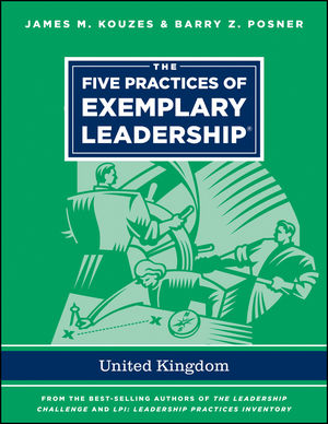 "The Five Practices of Exemplary Leadership ??"" United Kingdom james m kouzes learning leadership the five fundamentals of becoming an exemplary leader"